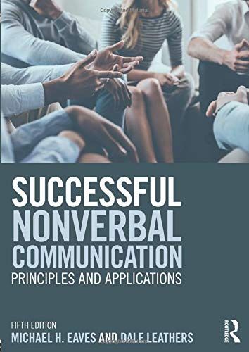 9781138682009: Successful Nonverbal Communication: Principles and Applications