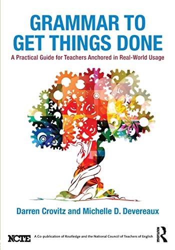 Grammar to Get Things Done: A Practical: Crovitz, Darren, Devereaux,