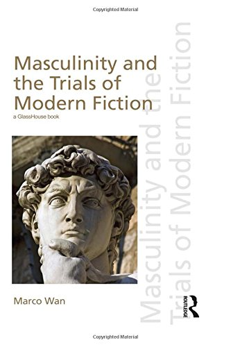 Masculinity and the Trials of Modern Fiction: Marco Wan