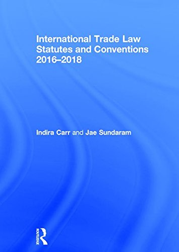 9781138684324: International Trade Law Statutes and Conventions 2016-2018
