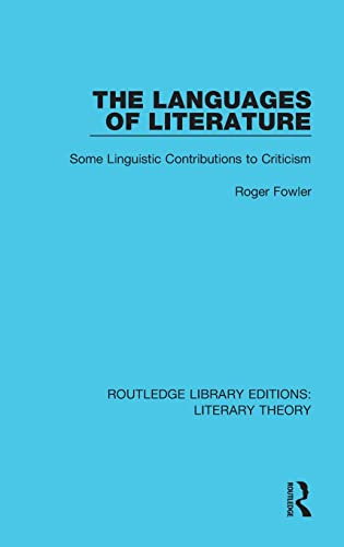 The Languages of Literature: Some Linguistic Contributions to Criticism: FOWLER, ROGER