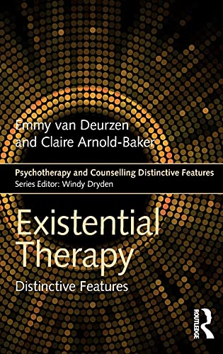 9781138687103: Existential Therapy (Psychotherapy and Counselling Distinctive Features)