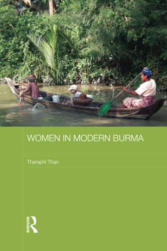 9781138687332: Women in Modern Burma (Routledge Studies in the Modern History of Asia)