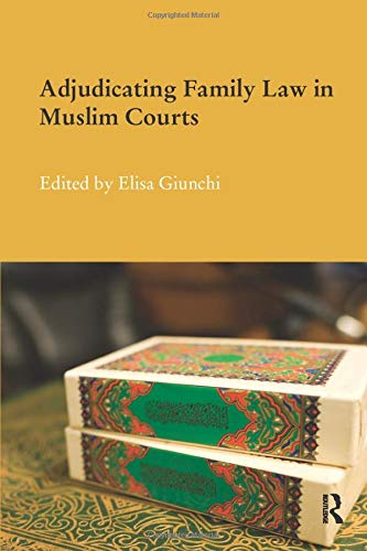 9781138687387: Adjudicating Family Law in Muslim Courts