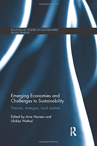 Emerging Economies and Challenges to Sustainability: Arve Hansen