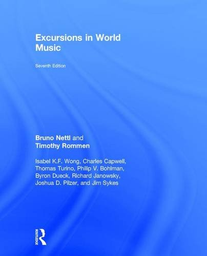 9781138688568: Excursions in World Music, Seventh Edition