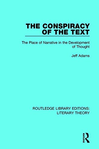 9781138688742: The Conspiracy of the Text: The Place of Narrative in the Development of Thought (Routledge Library Editions: Literary Theory) (Volume 5)
