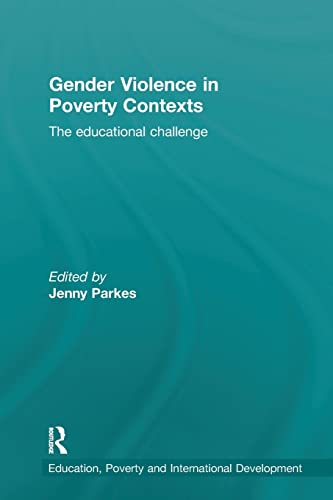 9781138690783: Gender Violence in Poverty Contexts: The educational challenge
