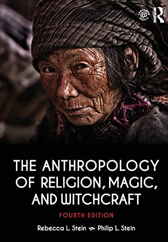 9781138692527: The Anthropology of Religion, Magic, and Witchcraft