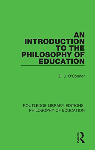 9781138693159: An Introduction to the Philosophy of Education (Routledge Library Editions: Philosophy of Education) (Volume 1)