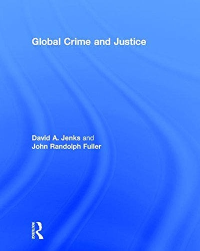 9781138693470: Global Crime and Justice