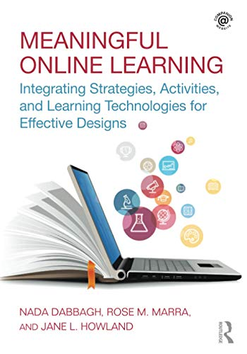 9781138694194: Meaningful Online Learning: Integrating Strategies, Activities, and Learning Technologies for Effective Designs
