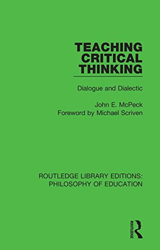 9781138695610: Teaching Critical Thinking: Dialogue and Dialectic (Routledge Library Editions: Philosophy of Education) (Volume 17)