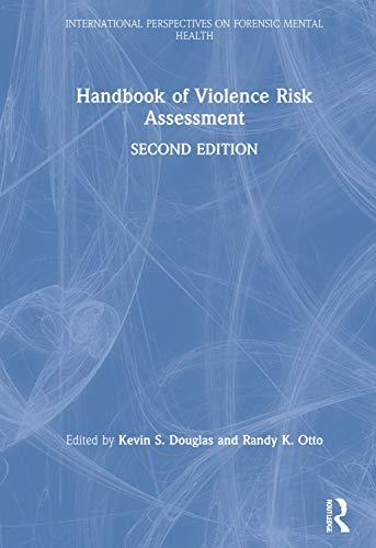 9781138698703: Handbook of Violence Risk Assessment (International Perspectives on Forensic Mental Health)
