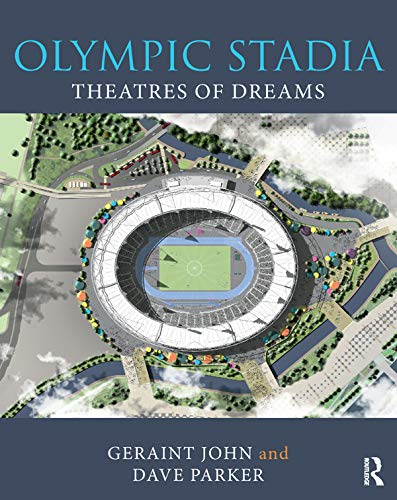 9781138698840: Olympic Stadia: Theatres of Dreams