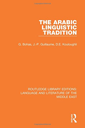 9781138699038: The Arabic Linguistic Tradition: Volume 3 (Routledge Library Editions: Language & Literature of the Middle East)