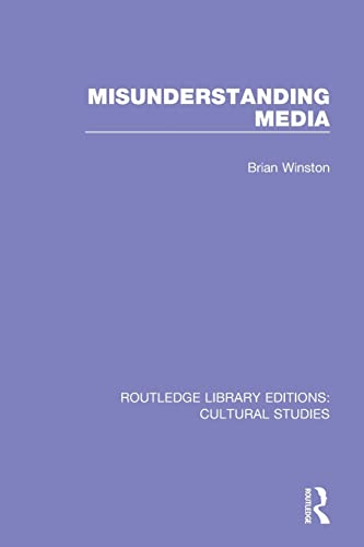 9781138699991: Misunderstanding Media (Routledge Library Editions: Cultural Studies)
