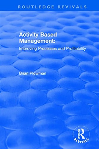 9781138701328: Activity Based Management: Improving Processes and Profitability (Routledge Revivals)