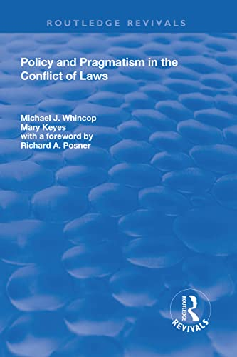 9781138703315: Policy and Pragmatism in the Conflict of Laws (Routledge Revivals)