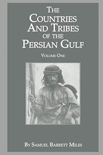 9781138713451: The Countries & Tribes Of The Persian Gulf