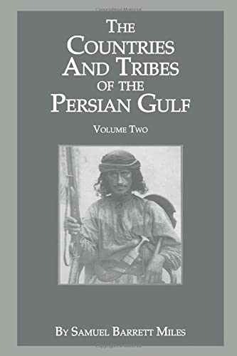 9781138713468: The Countries & Tribes Of The Persian Gulf