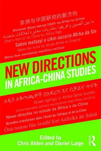 9781138714670: New Directions in Africa–China Studies