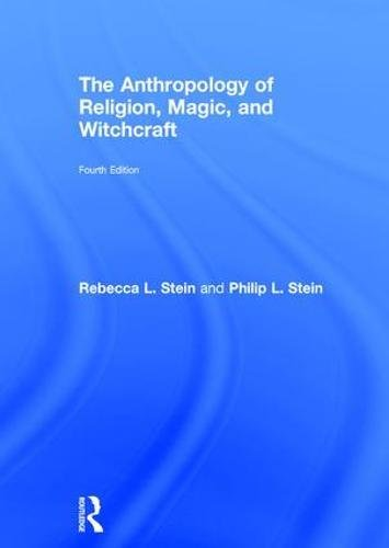 9781138719972: The Anthropology of Religion, Magic, and Witchcraft