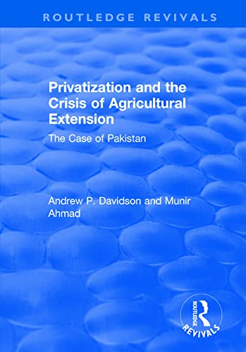 PRIVATIZATION AND THE CRISIS OF AGRICULTURAL EXTENSION: