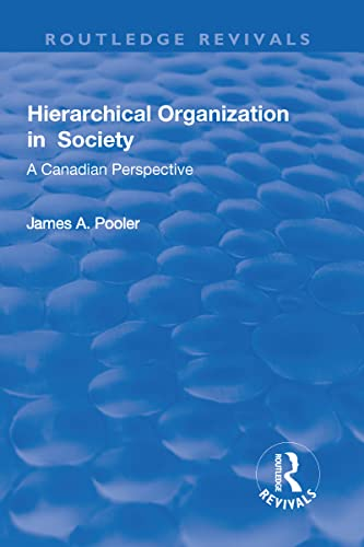 Hierarchical Organization in Society: POOLER, JAMES