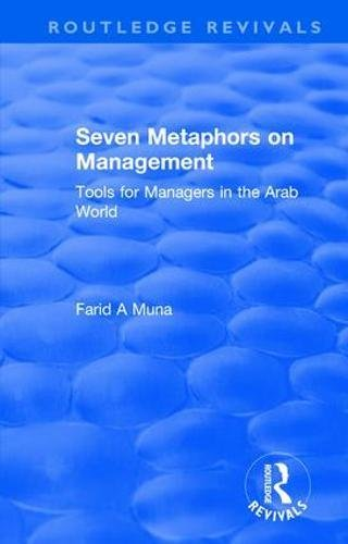 9781138726178: Seven Metaphors on Management: Tools for Managers in the Arab World