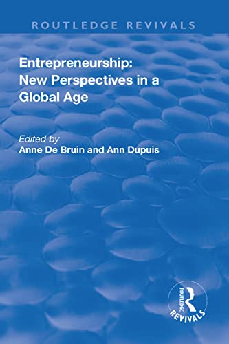 Entrepreneurship: New Perspectives in a Global Age: Ann Dupuis
