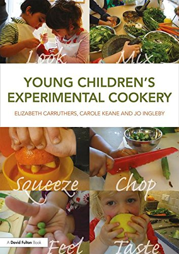 Young Children's Experimental Cookery: Keane, Carole, Ingleby,