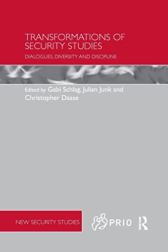 9781138733862: Transformations of Security Studies: Dialogues, Diversity and Discipline