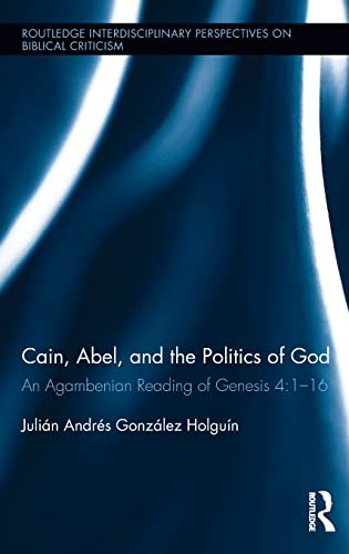 Cain, Abel, and the Politics of God: Julián Andrés González