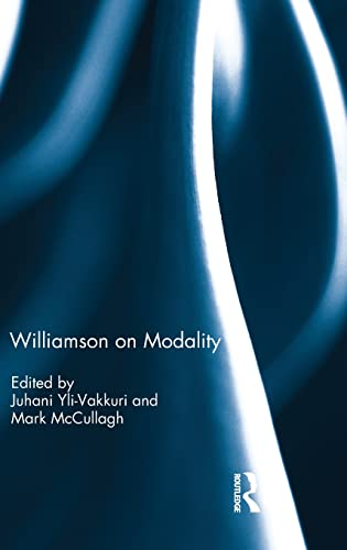 Williamson on Modality: Yli-vakkuri, Juhani (Editor)/