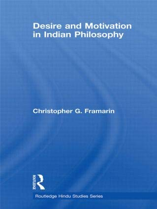 9781138744196: Desire and Motivation in Indian Philosophy