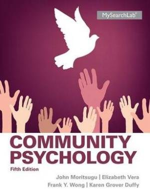 Community Psychology, 5Th Edn: John Moritsugu, Elizabeth