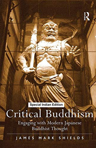 9781138745261: Critical Buddhism: Engaging With Modern Japanese Buddhist Thought