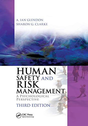 Human Safety and Risk Management: A Psychological: GLENDON, A. IAN;