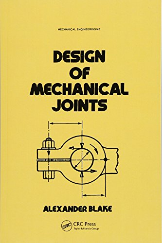 9781138748149: Design of Mechanical Joints (Mechanical Engineering)