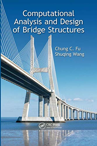 9781138748378: Computational Analysis and Design of Bridge Structures