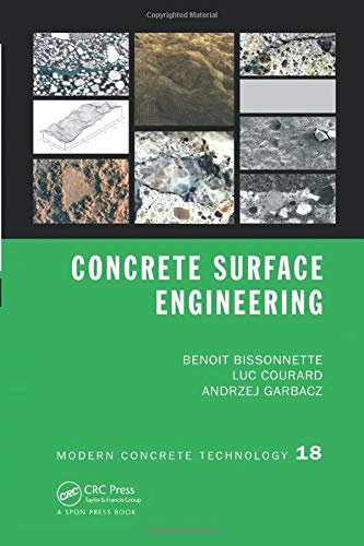 9781138748545: Concrete Surface Engineering (Modern Concrete Technology)