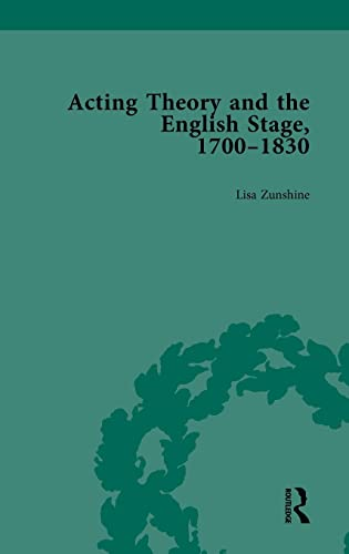 9781138750005: Acting Theory and the English Stage, 1700-1830 Volume 1