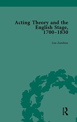 9781138750029: Acting Theory and the English Stage, 1700-1830 Volume 3 (Volume 1)