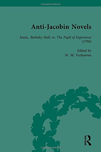 Anti-Jacobin Novels, Part II, Volume 6: VERHOEVEN, W M; JOHNSON, CLAUDIA L; COX, PHILIP; CRACIUN, ...
