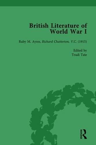 British Literature of World War I, Volume 2: MAUNDER, ANDREW; SMITH, ANGELA K; POTTER, JANE; TATE, ...