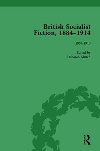 British Socialist Fiction, 1884 1914, Volume 4: MUTCH, DEBORAH