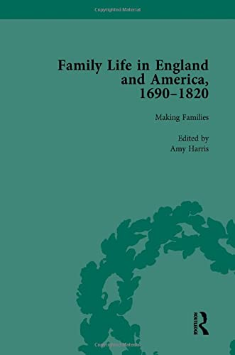 9781138753303: Family Life in England and America, 1690–1820, vol 2 (Volume 2)
