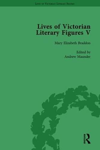 Lives of Victorian Literary Figures, Part V,: PITE, RALPH; BAKER,
