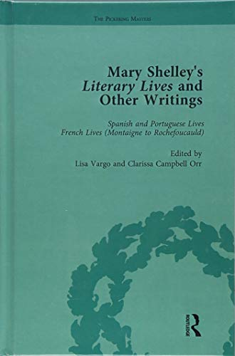 Mary Shelley's Literary Lives and Other Writings, Volume 2: CROOK, NORA